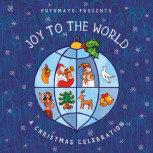 CD Putumayo: Joy to the World