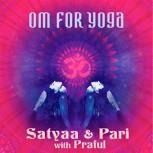CD Satyaa & Pari: Om for Yoga