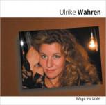 CD Wege ins Licht von Ulrike Wahren
