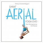 DANA® Aerial Yoga DVD von Dhanya Daniela Meggers