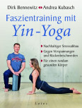D. Bennewitz, A. Kubasch ~ FASZIENTRAINING MIT YIN-YOGA