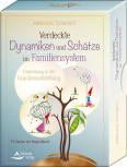 Verdeckte Dynamiken und Schätze im Familiensystem von Anneliese Tschenett