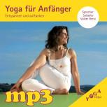 mp3 Yoga für Anfänger ~ Entspannen und Auftanken