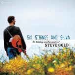 CD Steve Gold: Six Strings and Shiva