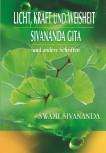 Licht, Kraft und Weisheit von Swami Sivananda