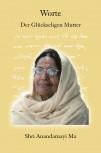 Worte der glückseligen Mutter Anandamayi Ma