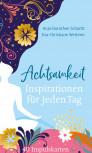 Achtsamkeit - Impulskärtchen von Anja-Dorothee Schacht und Eva-Christine Wetterer