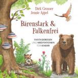 Bärenstark & Falkenfrei von Dirk Grosser und Jennie Appel