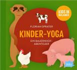 Kinder-Yoga - Ein Bauernhofabenteuer von Florian Sprater