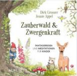 Zauberwald & Zwergenkraft von Dirk Grosser und Jennie Appel
