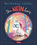 Das NeinHorn von Marc-Uwe Kling und Astrid Henn