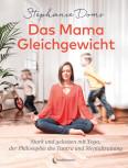 Das Mama-Gleichgewicht von Stephanie Doms