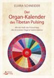 Der Organ-Kalender des Tibetan Pulsing von Elvira Schneider