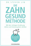 Die Zahn-gesund-Methode von Dr. Steven Linn