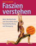 Faszien verstehen von Gerd Gradwohl