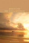 Jesus und die Yoga Siddhas von Marshall Govindan