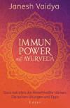 Immunpower mit Ayurveda von Janesh Vaidya