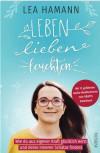Leben, lieben, leuchten von Lea Hamann