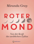 Roter Mond von Miranda Gray