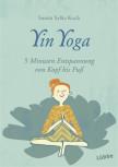 Yin Yoga von Sunita Sylke Koch