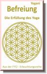 Befreiung - Die Erfüllung des Yoga von Yogani