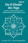 Die 8 Glieder des Yoga von Yogani