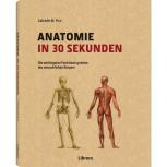 Anatomie in 30 Sekunden von Gabrielle M. Finn