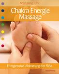 Chakra-Energie-Massage von Marianne Uhl