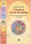 Chakra-Vokal-Training von Joachim Sevenich