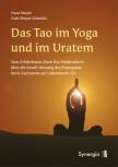 Das Tao im Yoga und im Ur-Atem von Hans und Gabi Meyer-Schmölz