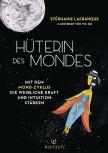 Hüterin des Mondes von Stéphanie Lafranque
