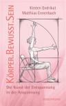 KörperBewusstSein von Matthias Ennenbach und Kirsten Endrikat