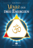 Yoga der drei Energien von James Swartz