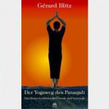Der Yogaweg des Patanjali von Gérard Blitz