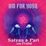 CD Satyaa & Pari: Om for Yoga