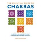 The essential Guide to Chakras by Swami Saradananda