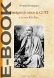 E-Book Erfolgreich leben & GOTT verwirklichen von Swami Sivananda