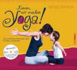 Komm, wir machen yoga! von Sonja Zernick
