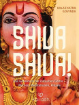 Shiva Shiva! von Kalashatra Govinda