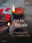 Zeit für Rituale von Lore Galitz